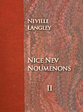 Nice Nev Noumenons Volume II, self-published by Neville Langley with the help of Zoesbooks